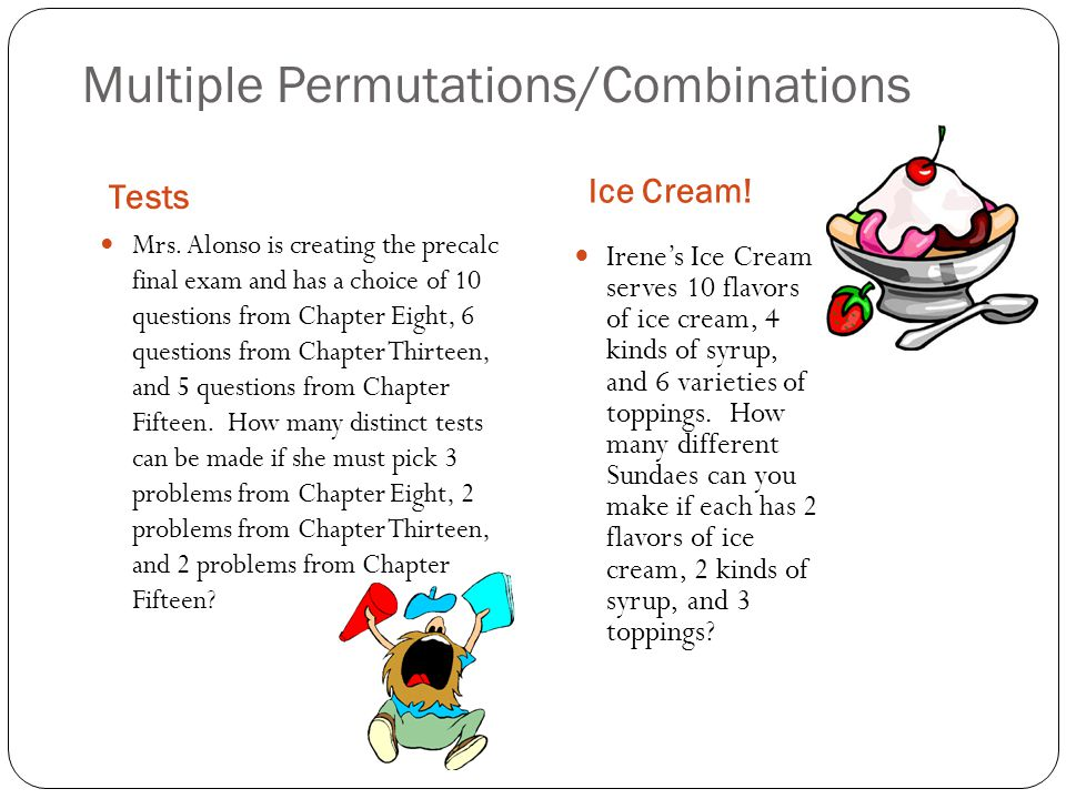 Multiple Permutations/Combinations Tests Ice Cream.