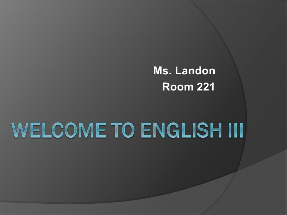 Ms. Landon Room 221
