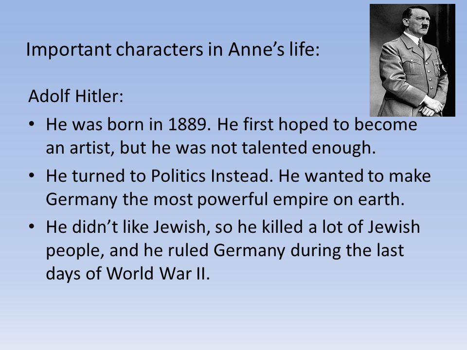 After one more person joined the group: a man named Fritz Pfeffer.
