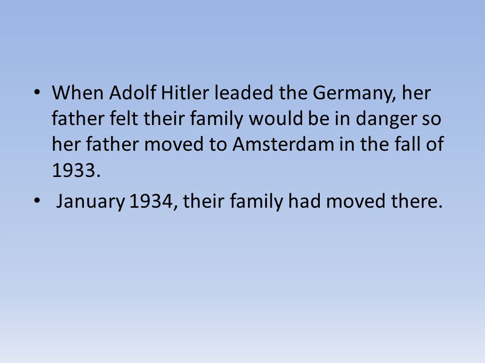 Then on the morning of August 4, 1944, Peter heard loud shouting from below.