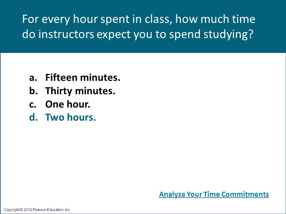 For every hour spent in class, how much time do instructors expect you to spend studying.
