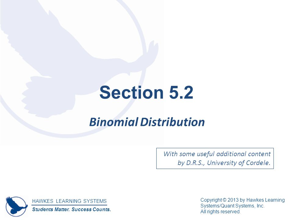 Recognize Binomial Situations
