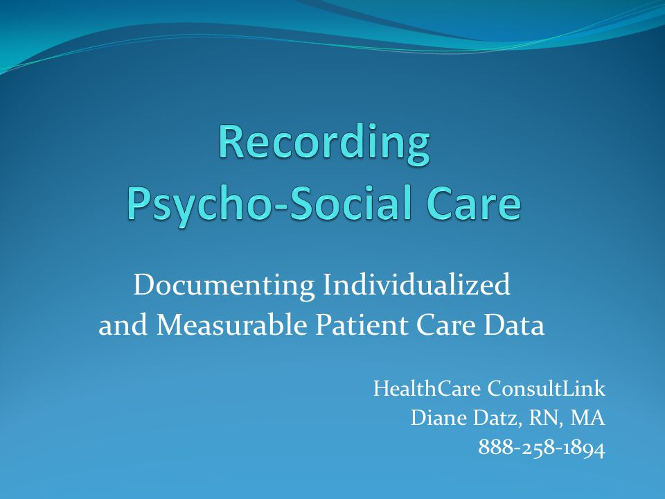 Documenting Individualized and Measurable Patient Care Data HealthCare ConsultLink Diane Datz, RN, MA 888-258-1894