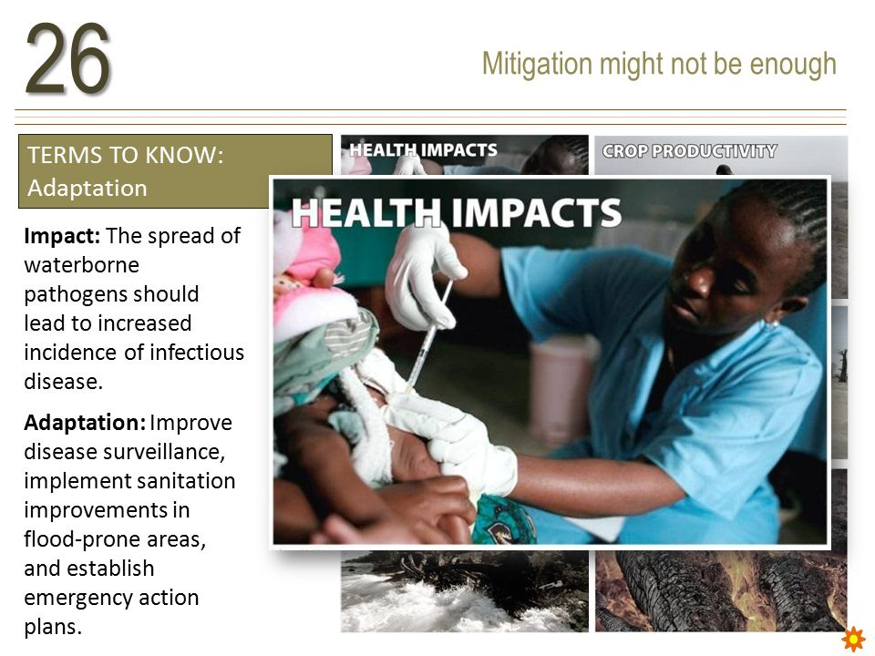 Mitigation might not be enough26 Impact: The spread of waterborne pathogens should lead to increased incidence of infectious disease.