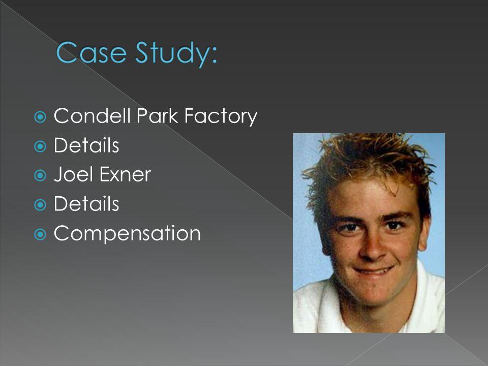  Condell Park Factory  Details  Joel Exner  Details  Compensation