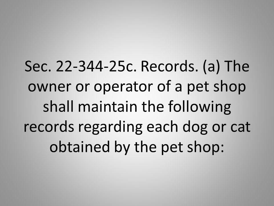 Sec. 22-344-25c. Records.