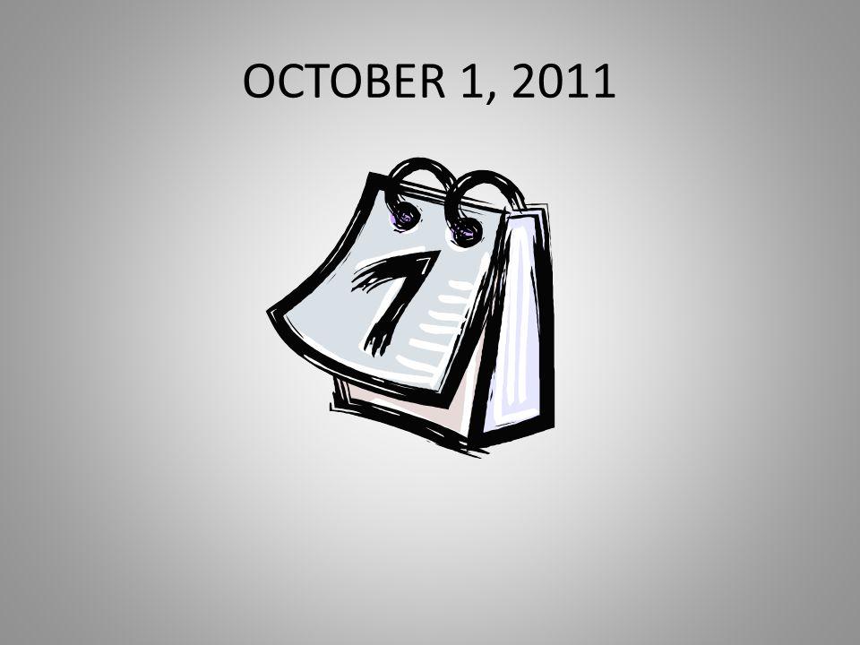 OCTOBER 1, 2011