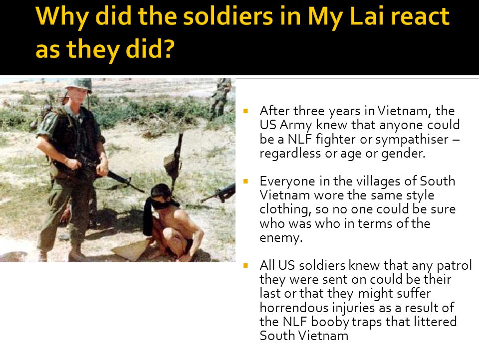  After three years in Vietnam, the US Army knew that anyone could be a NLF fighter or sympathiser – regardless or age or gender.