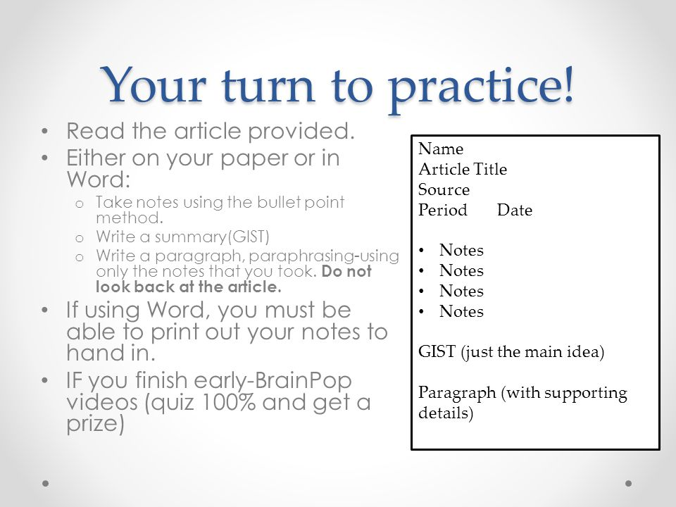Your turn to practice. Read the article provided.
