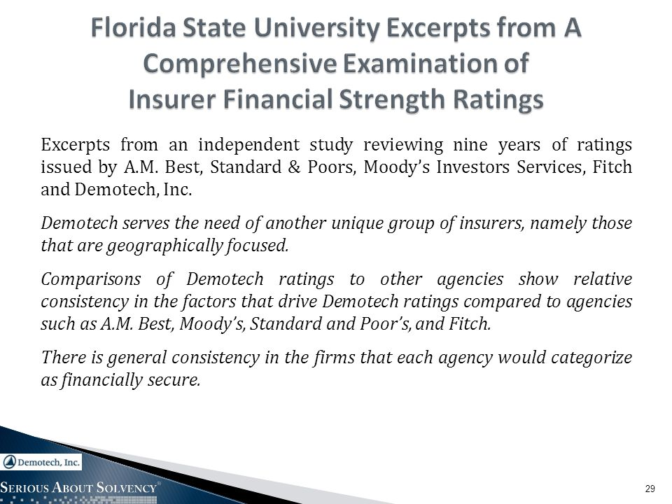 Excerpts from an independent study reviewing nine years of ratings issued by A.M.