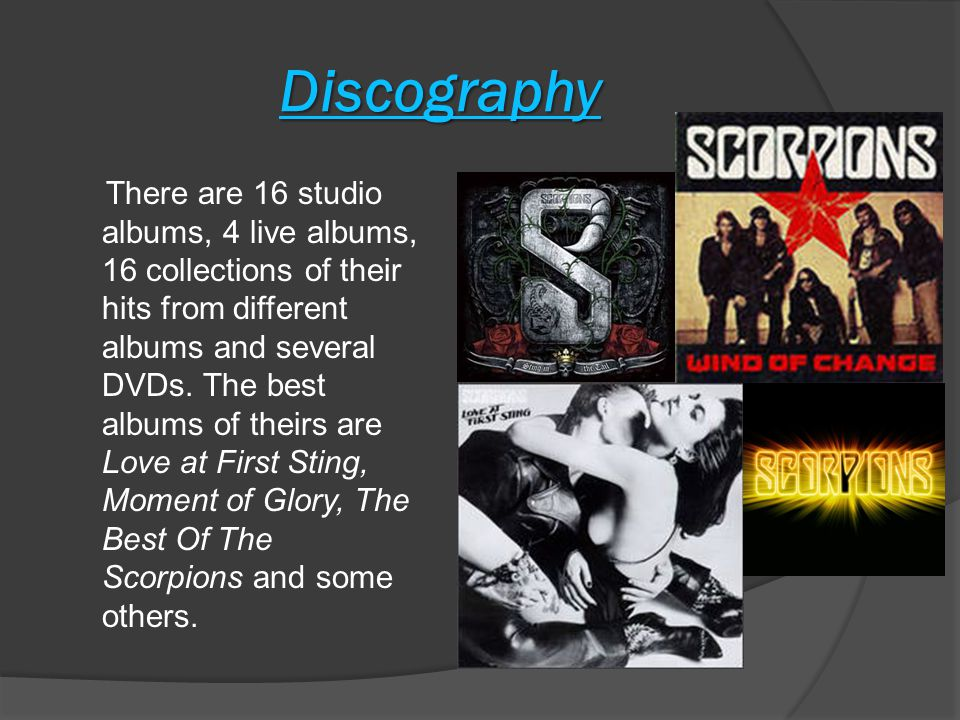 Discography There are 16 studio albums, 4 live albums, 16 collections of their hits from different albums and several DVDs.