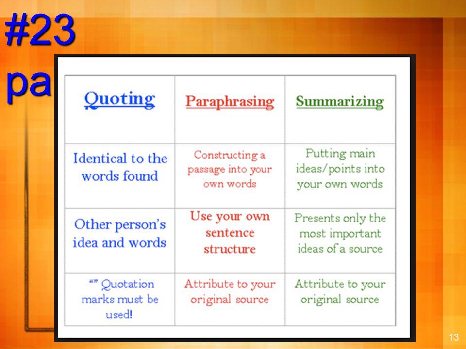 13 #23 paraphrase