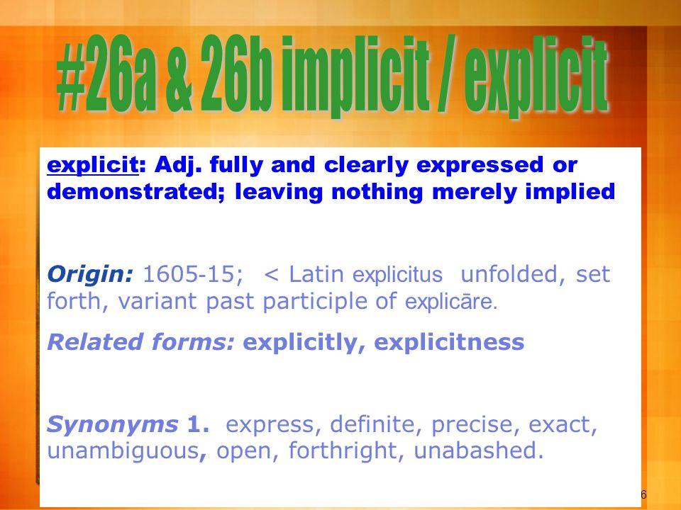 26 explicit: Adj.