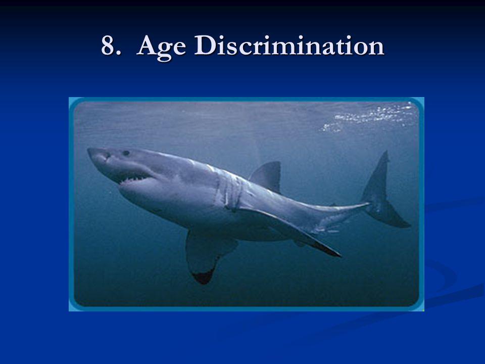 8. Age Discrimination