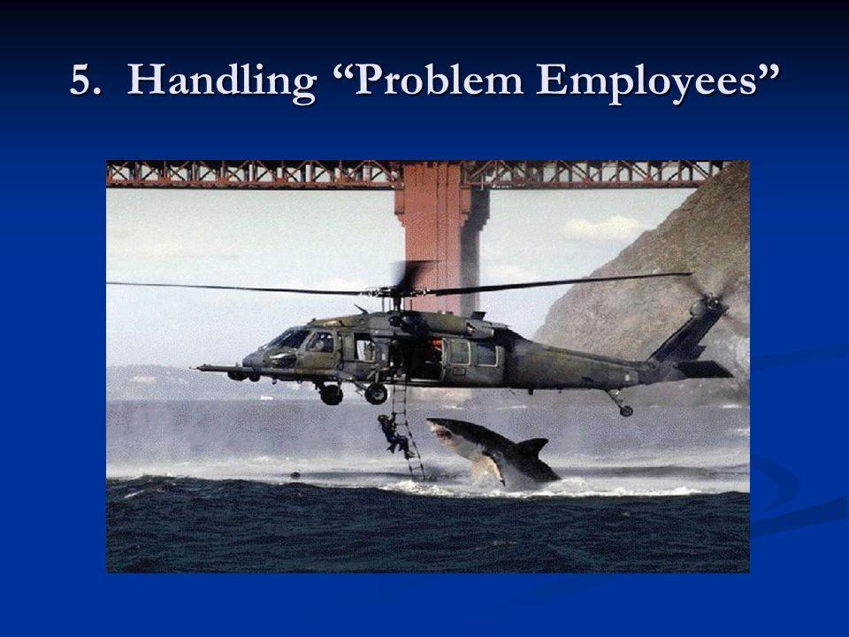 5. Handling Problem Employees