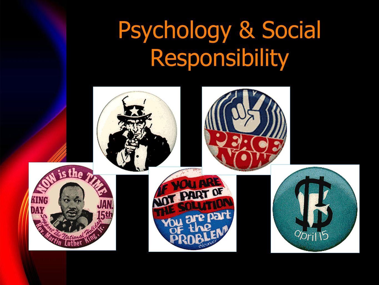 Psychology & Social Responsibility