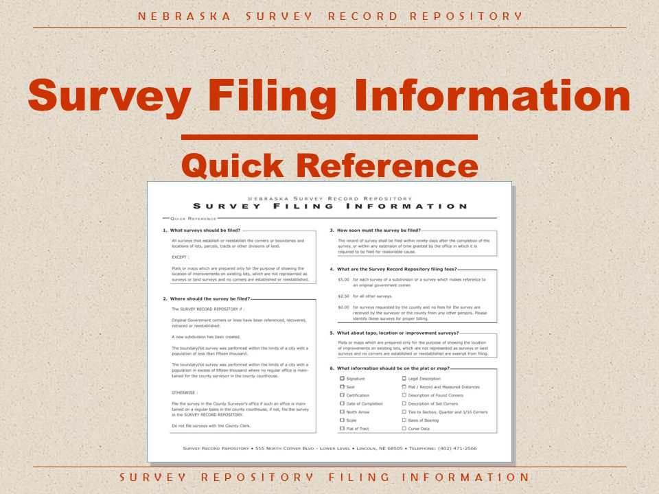 S U R V E Y R E P O S I T O R Y F I L I N G I N F O R M A T I O N Filing Fees: $0.00 For surveys requested by the county and no fees for the survey are received by the surveyor or the county from any other persons.