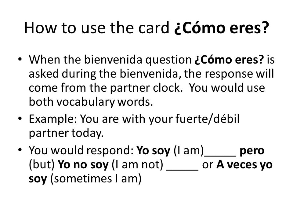 How to use the card ¿Cómo eres.When the bienvenida question ¿Cómo eres.