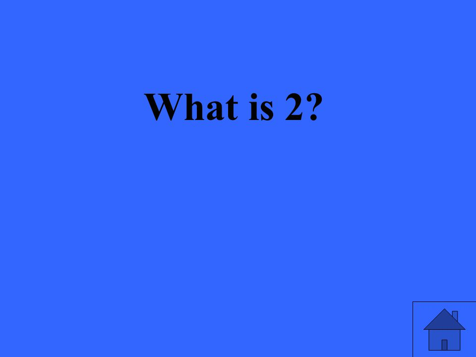 What is 2