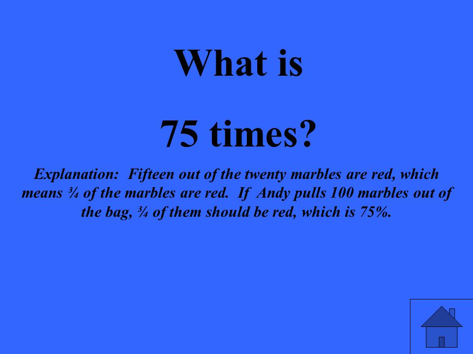 What is 75 times.