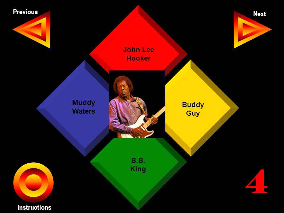John Seth Previous Next Instructions John Lee Hooker Buddy Guy B.B. King Muddy Waters 4