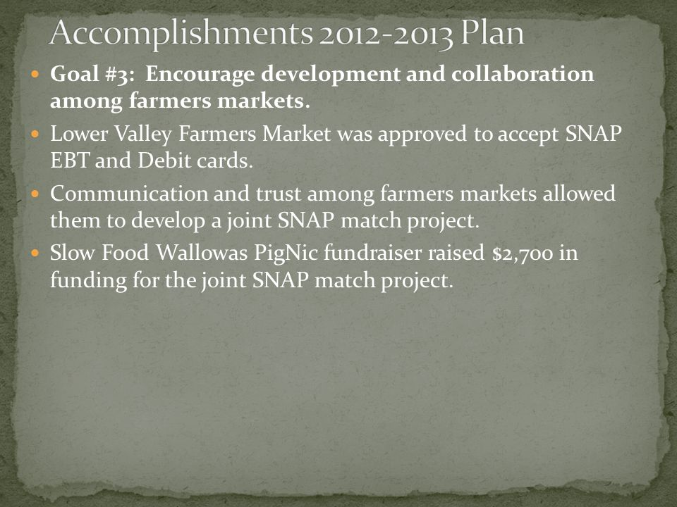 Goal #3: Encourage development and collaboration among farmers markets.