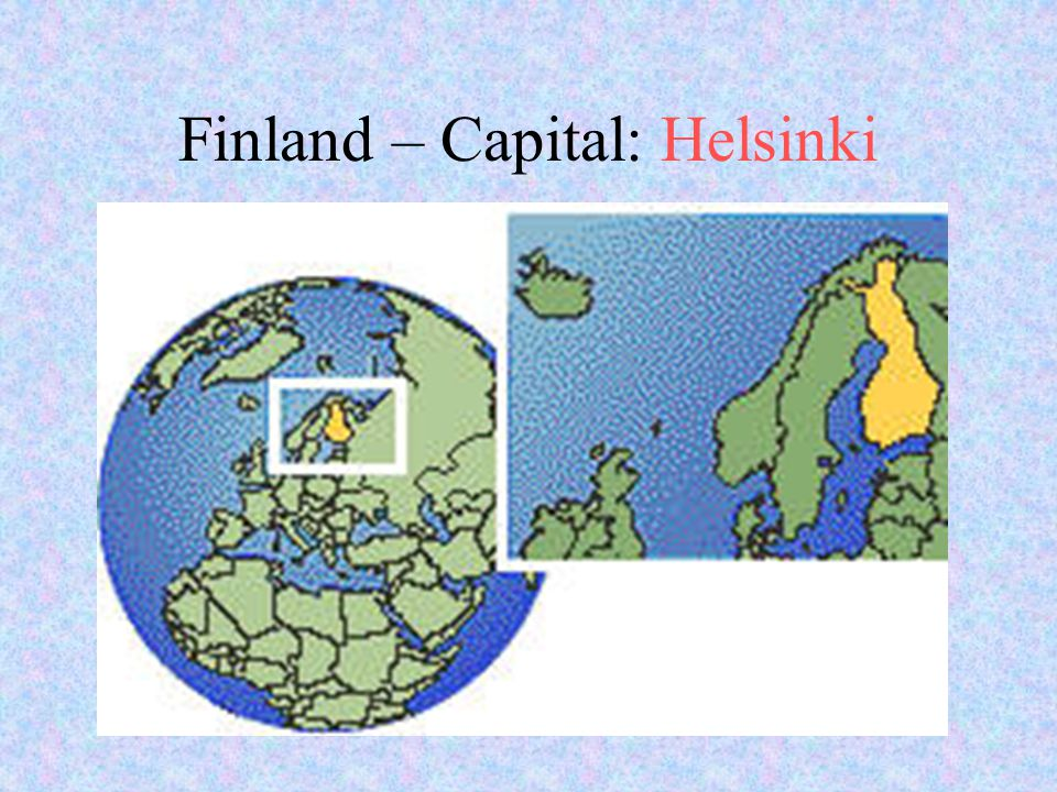 Finland – Capital: Helsinki