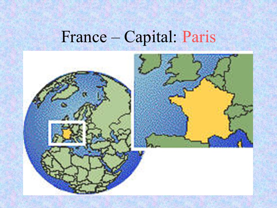 France – Capital: Paris