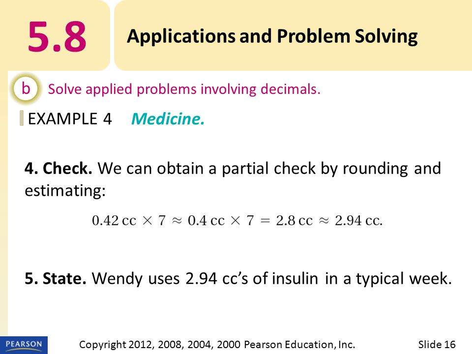 EXAMPLE 5.8 Applications and Problem Solving b Solve applied problems involving decimals.