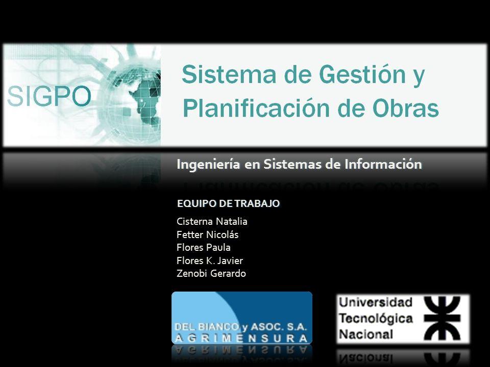 EQUIPO DE TRABAJOEQUIPO DE TRABAJO Cisterna Natalia Fetter Nicolás Flores Paula Flores K.