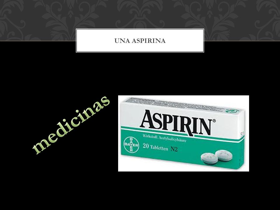 UNA ASPIRINA