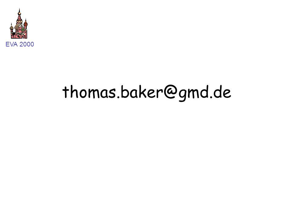 EVA 2000 thomas.baker@gmd.de