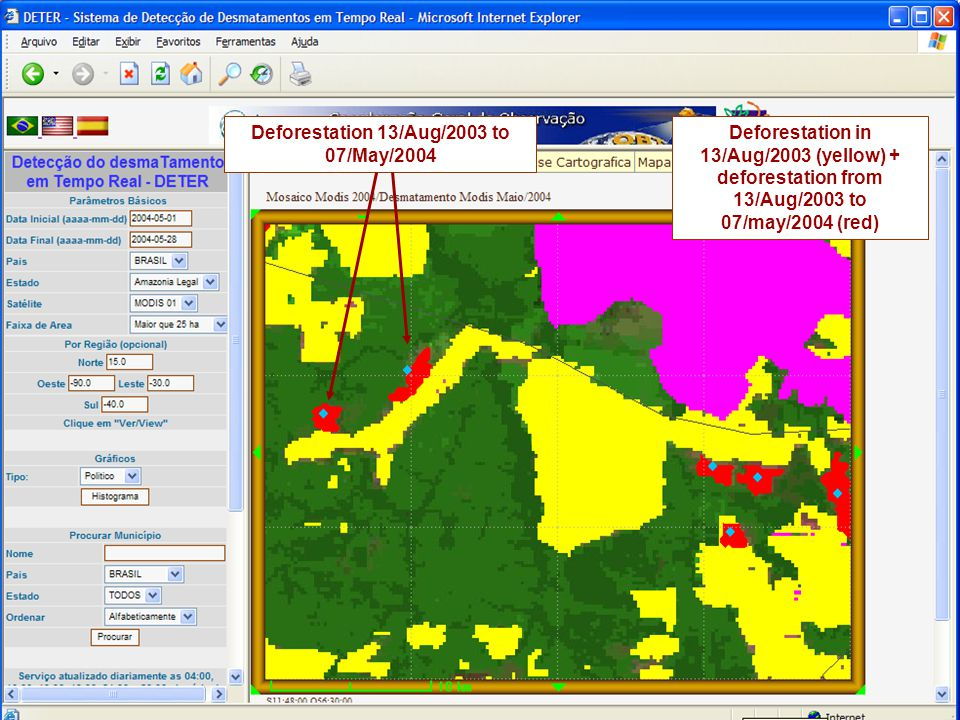 Deforestation 13/Aug/2003 to 07/May/2004 Deforestation in 13/Aug/2003 (yellow) + deforestation from 13/Aug/2003 to 07/may/2004 (red)