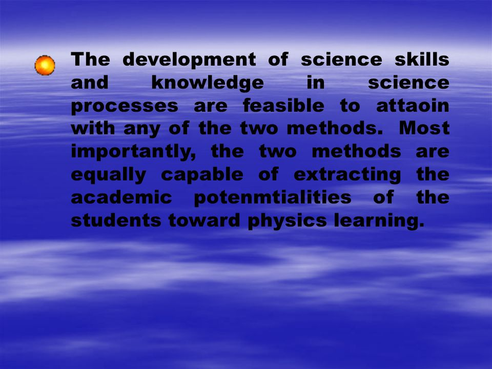 Conclusions It is concluded that CSE is an effective tool to capture the interest of students toward the learning of physics as a subject.