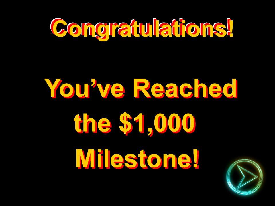 $1 Million $500,000 $250,000 $125,000 $64,000 $32,000 $16,000 $8,000 $4,000 $2,000 $1,000 $500 $300 $200 $100 50:50 A: B: C: D: Congratulations.