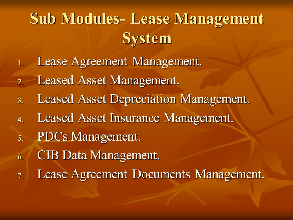 Sub Modules- Lease Management System 1. Lease Agreement Management.