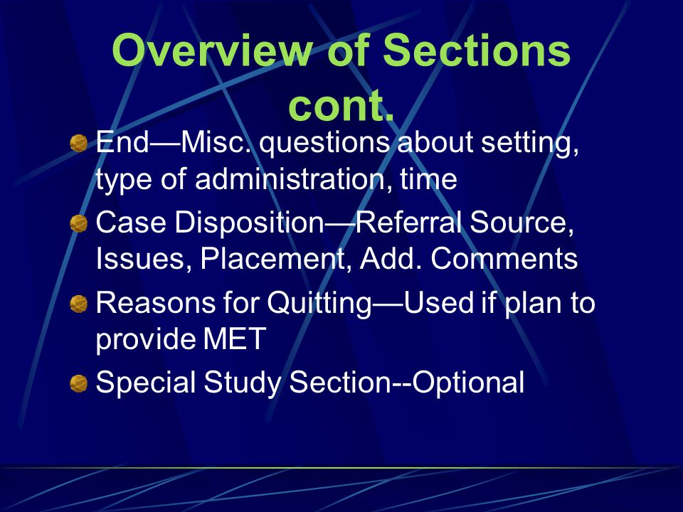 Overview of Sections cont.