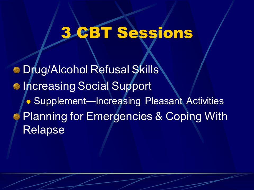 CBT for Adolescents Cognitive Behavioral Therapy aims to help adolescents identify triggers for substance use, and to learn & practice coping strategies as an alternative to substance use.
