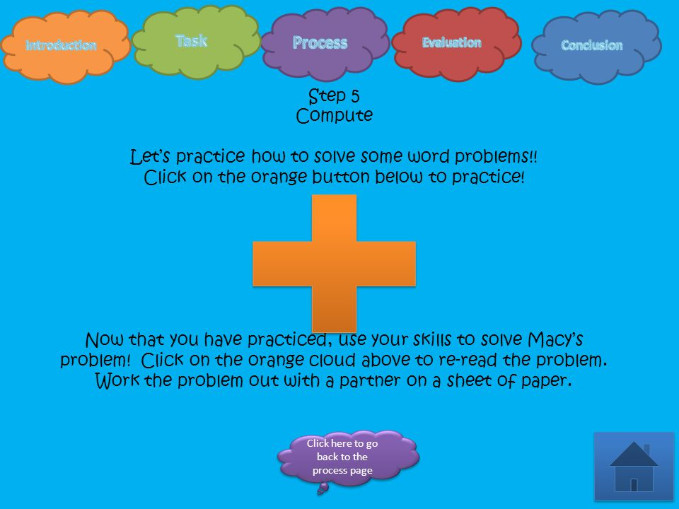Step 4 Question We have found our clue word!!. What operation does our clue word tell us to use.