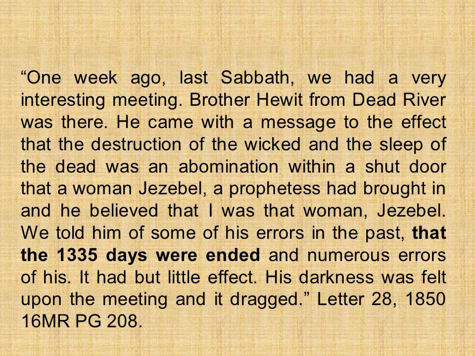 One week ago, last Sabbath, we had a very interesting meeting.
