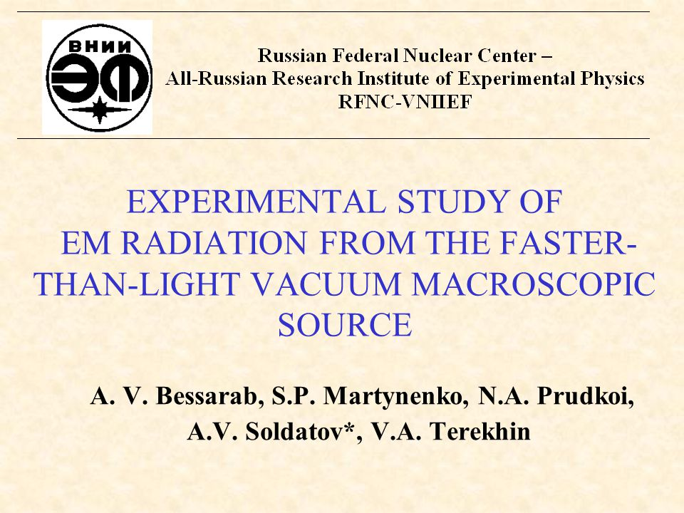 EXPERIMENTAL STUDY OF EM RADIATION FROM THE FASTER- THAN-LIGHT VACUUM MACROSCOPIC SOURCE A.