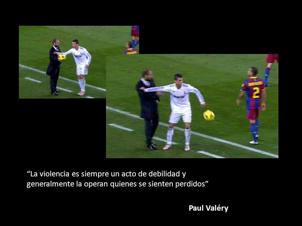 La violencia es siempre un acto de debilidad y generalmente la operan quienes se sienten perdidos Paul Valéry