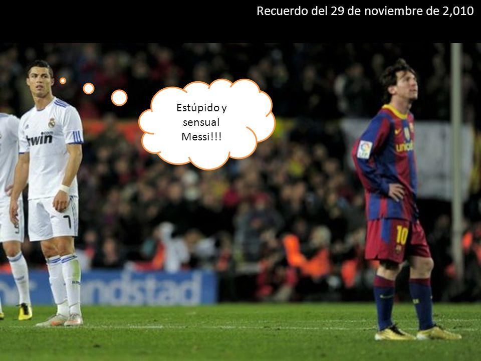 Estúpido y sensual Messi!!!