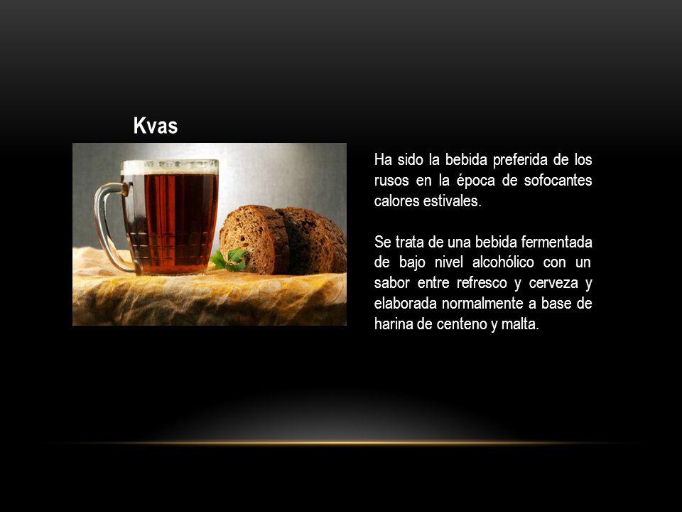 Kvas Ha sido la bebida preferida de los rusos en la época de sofocantes calores estivales. Se trata de una bebida fermentada de bajo nivel alcohólico