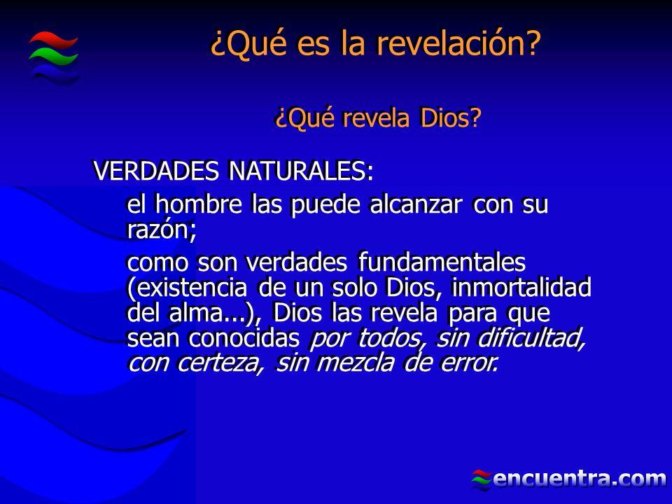 ¿Qué es la revelación. ¿Qué revela Dios.