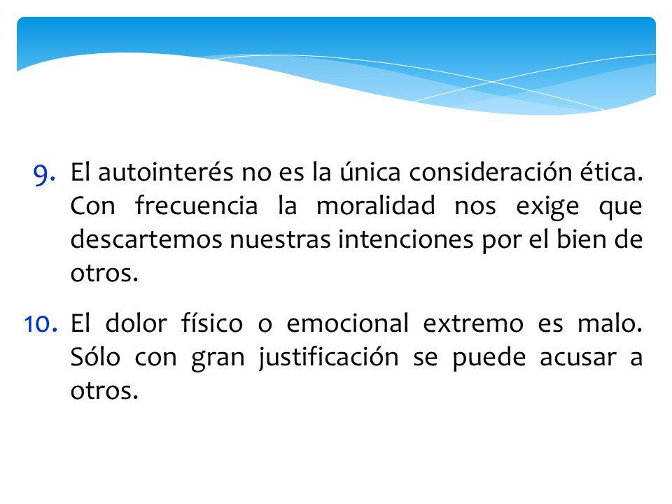 9. El autointerés no es la única consideración ética.