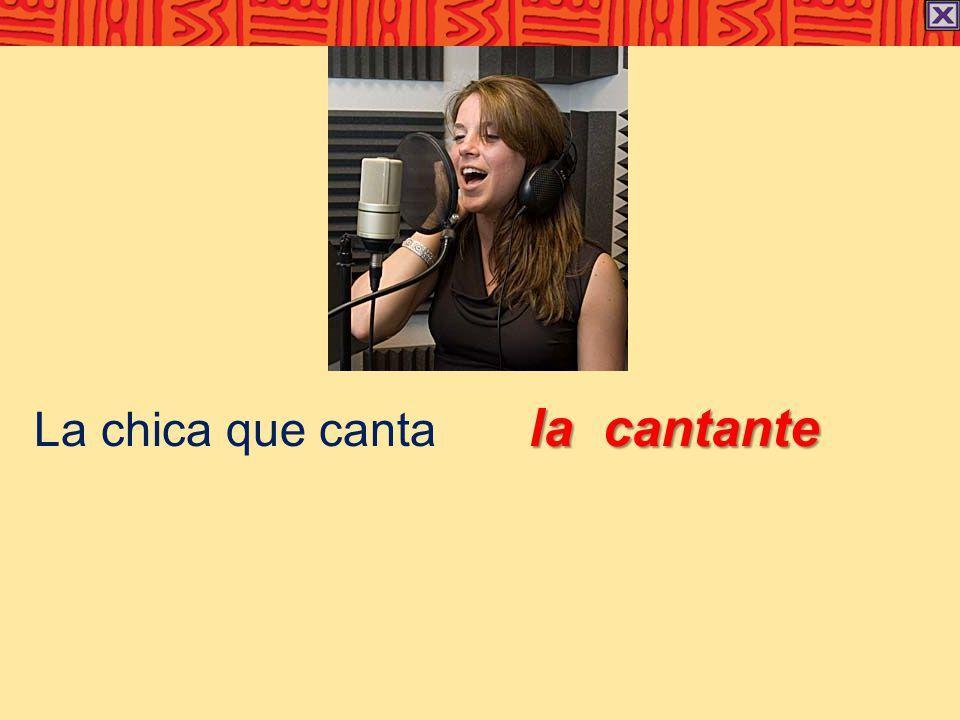 la cantante La chica que canta la cantante