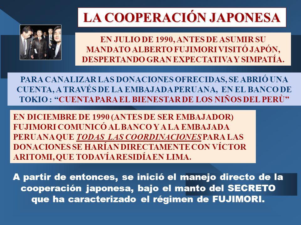 LA COOPERACIÓN JAPONESA EN JULIO DE 1990, ANTES DE ASUMIR SU MANDATO ALBERTO FUJIMORI VISITÓ JAPÓN, DESPERTANDO GRAN EXPECTATIVA Y SIMPATÍA.