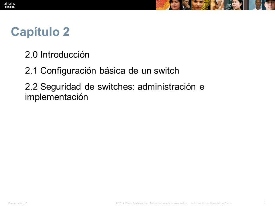 Presentation_ID 33 © 2014 Cisco Systems, Inc.