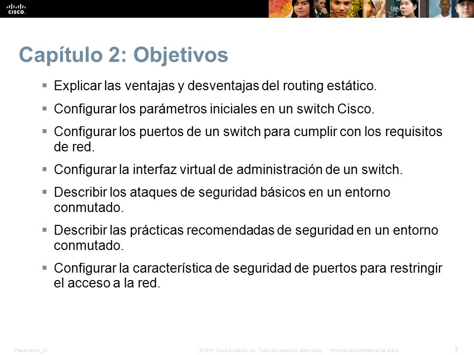 Presentation_ID 34 © 2014 Cisco Systems, Inc.